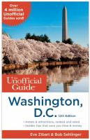 The Unofficial Guide to Washington, D. C