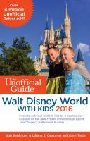 The Unofficial Guide Walt Disney World With Kids 2016