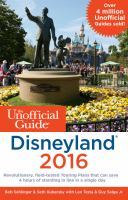 The Unofficial Guide to Disneyland 2016 / Bob Sehlinger and Seth Kubersky With Guy Selga Jr