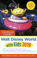 The Unofficial Guide to Walt Disney World With Kids, 2019