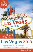 The Unofficial Guide to Las Vegas 2019