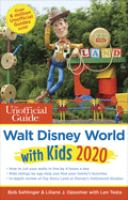 The Unofficial Guide to Walt Disney World With Kids 2020