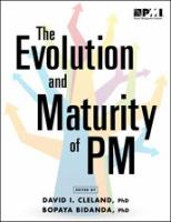 The Evolution of Maturity of PM