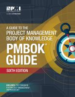 A guide to the project management body of knowledge (PMBOK guide) / Project Management Institute.