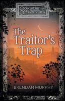 The Traitor's Trap