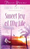 Sweet Joy of My Life