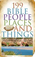 199 Bible People, Places, and Things