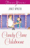 Candy Cane Calaboose