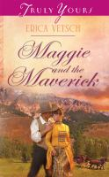 Maggie and the Maverick