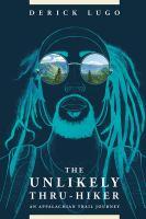 The Unlikely Thru-hiker