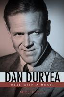 DAN DURYEA : HEEL WITH A HEART