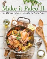 Make It Paleo II