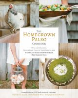 The Homegrown Paleo Cookbook