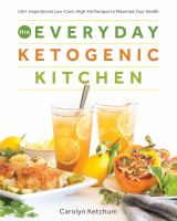 The Everyday Ketogenic Kitchen