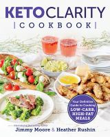 Keto Clarity Cookbook