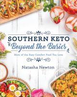 Southern Keto: Beyond the Basics