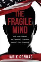 The Fragile Mind