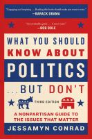 What You Should Know About Politics but Don't
