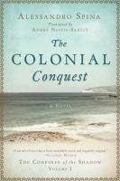 The Colonial Conquest: A Novel
