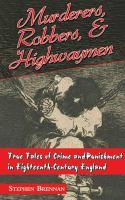 Murderers, Robbers & Highwaymen