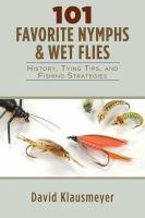 101 Favorite Nymphs & Wet Flies