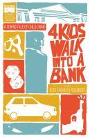 4 Kids Walk Into A Bank