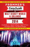 Frommer's Easyguide to Walt Disney World & Orlando [2014]
