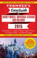 Frommer's Easyguide to Disney World, Universal & Orlando 2015