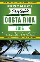 Frommer's Easyguide to Costa Rica