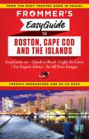 Frommer's Easyguide to Boston, Cape Cod & the Islands