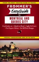 Frommer's Easyguide Montréal and Québec City