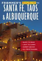 Frommer's Easyguide to Santa Fe, Taos & Albuquerque, [2016]