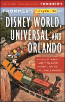 Frommer's Easyguide to Disney World, Universal and Orlando, 2017