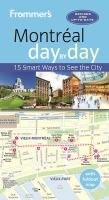 Frommer's Montréal Day by Day