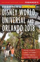 Frommer's Easyguide to Disney World, Universal and Orlando, 2018