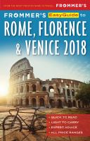 Frommer's Easyguide to Rome, Florence & Venice, 2018