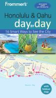 Frommer's Day by Day Honolulu and Oahu