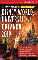 Frommer's Easyguide to Disney World, Universal & Orlando 2019