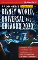 Frommer's Easyguide to Disney World, Universal & Orlando