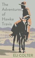 The Adventures of Hawke Travis