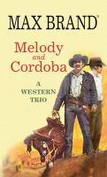 Melody and Cordoba
