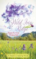 Wild Iris Ridge