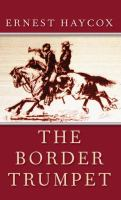 The Border Trumpet