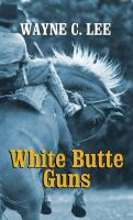 White Butte Guns