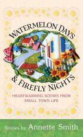 Watermelon Days & Firefly Nights