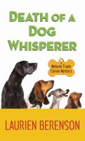 Death of A Dog Whisperer