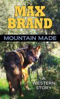 Mountain Made