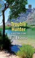 Trouble Hunter