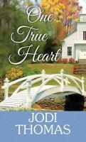 One True Heart