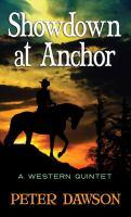 Showdown at Anchor